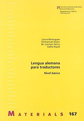 Lengua alemana para traductores. Nível básico. (Materials) de Laura (coord.) Berenguer (2006)...