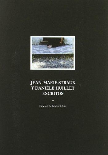 Jean-Marie Straub y Daniele Huillet, escritos