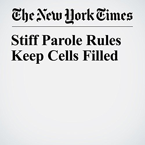Stiff Parole Rules Keep Cells Filled copertina