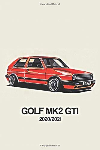 VW GOLF MK2 GTI Academic Diary 2020/21: Weekly Planner Mid Year Organiser 6