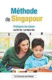 Méthode de Singapour - Pratiques de classes - Pédagogie