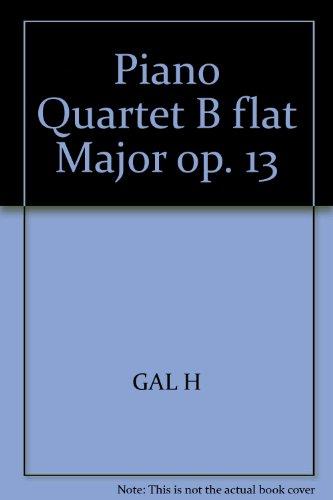 Klavierquartett B-Dur: op. 13. Klavierquartett. Partitur und Stimmen.