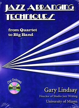 Jazz Arranging Techniques from Quartet to Big Band (with CD)