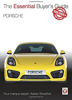 Porsche 981 Boxster & Cayman: Model years 2012 to 2016 Boxster, S, GTS & Spyder; Cayman, S, GTS, GT4 & GT4 CS (Essential Buyer's Guide)
