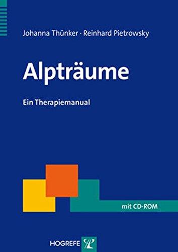 Alpträume: Ein Therapiemanual (Therapeutische Praxis)