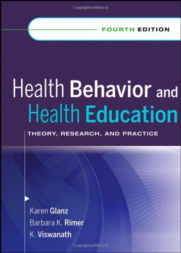 Health Behavior and Health Education: Theory, Research,...