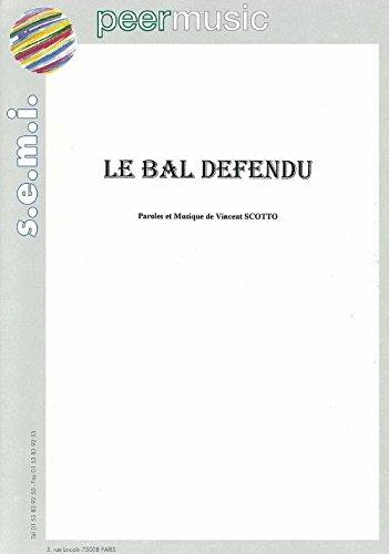 LE BAL DÉFENDU