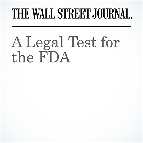 A Legal Test for the FDA cover art