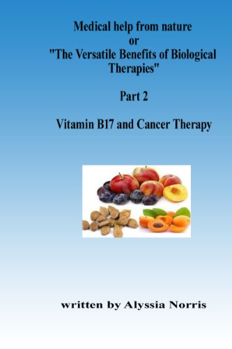 Vitamin B17 and Cancer Therapy (English Edition)