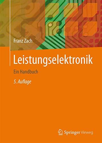 Leistungselektronik: Ein Handbuch Band 1 / Band 2