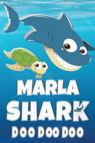 Marla: Marla Shark Doo Doo Doo Notebook Journal For Drawing or Sketching Writing Taking Notes, Custom Gift With The Girls Name Marla