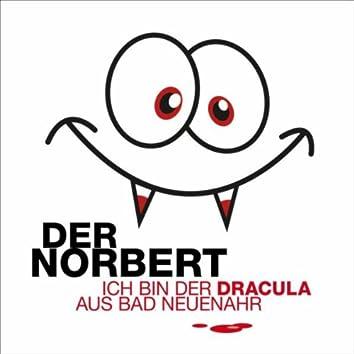 Ich bin der Dracula aus Bad Neuenahr