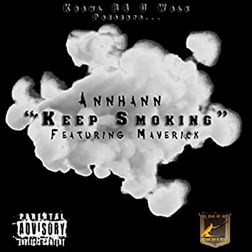Keep Smoking (feat. Maverick)