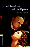 Oxford Bookworms Library: Level 1:: The Phantom of the Opera Audio Pack