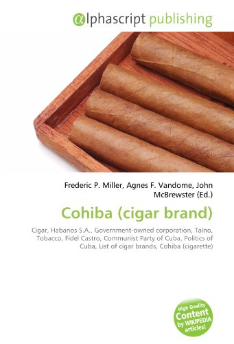 Cohiba (cigar brand): Cigar, Habanos S.A.,  Government-owned corporation, Taíno, Tobacco,  Fidel Castro, Communist Party of Cuba, Politics of Cuba, List of cigar brands, Cohiba (cigarette)