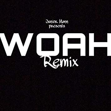 Woah (Remix)