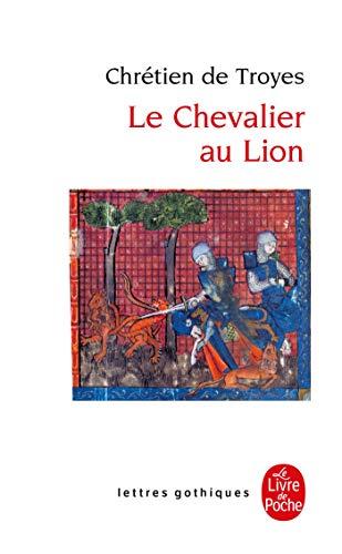 Le Chevalier au lion ou Le Roman d'Yvain (Ldp Let.Gothiq.)
