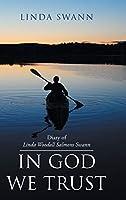 Diary of Linda Woodall Salmons Swann: In God We Trust