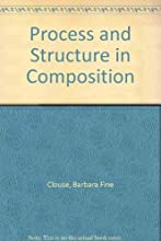 Process and Structure in Composition