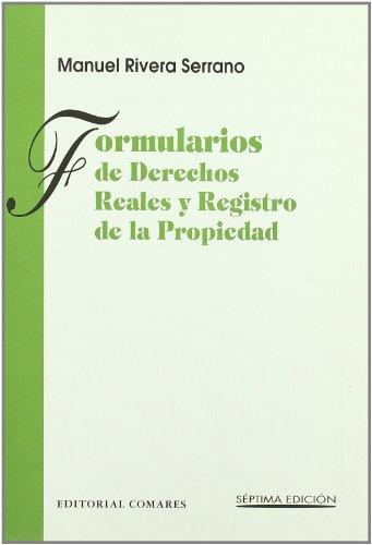 FORMULARIOS DERECHOS REALES Y REGISTRO PROPIEDAD 7ªED