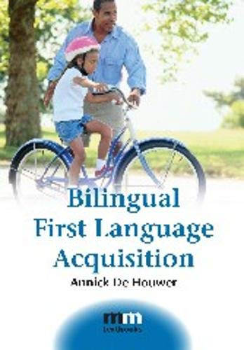 Bilingual First Language Acquisition (2) (MM Textbooks (2))