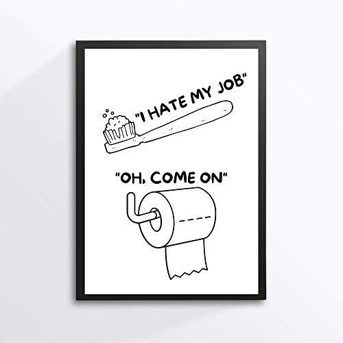Kunstdruck Din A4 - Lustiger Spruch - I hate my job - Klopapier Rolle Badezimmer Gäste WC Toilette Klo Zahnbürste Druck Poster Bild - ohne Rahmen