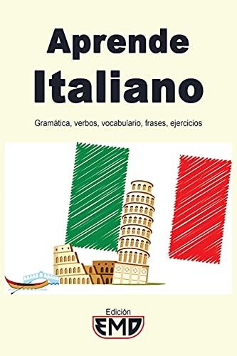 Aprende Italiano: Gramática, verbos, vocabulario, frases, ejercicios