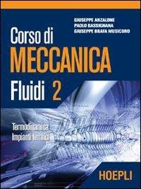 Corso di meccanica. Fluidi (Vol. 2)