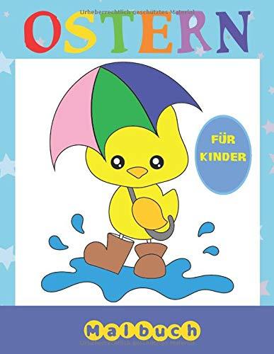 Ostern Malbuch: Malbuch Für Kinder Im Alter von 2-6 Jahren | Malvorlagen Zeichnungen Für Jungen und Mädchen