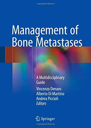 Management of Bone Metastases: A Multidisciplinary Guide