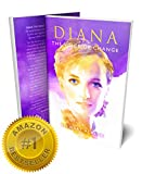 DIANA THE VOICE OF CHANGE: Revelations About Diana's...