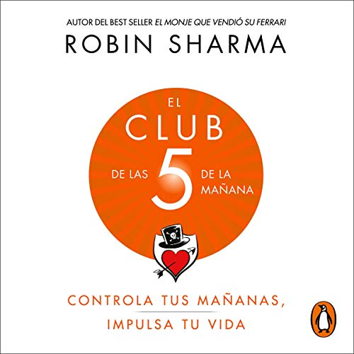 Page de couverture de El Club de las 5 de la mañana [The 5 AM Club]