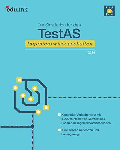 Die Simulation für den TestAS Ingenieurwissenschaften (Vorbereitung für den TestAS Ingenieurwissenschaften 2020, Band 5)