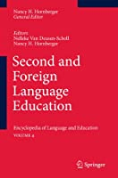 Second and Foreign Language Education: Encyclopedia of Language and EducationVolume 4