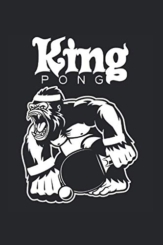 Tischtennis: Din A5 King Pong Notizbuch Tischtennisspieler Geschenk mit 120 Seiten
