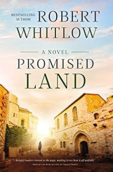 Promised Land (A Chosen People Novel Book 2) by [Robert Whitlow]