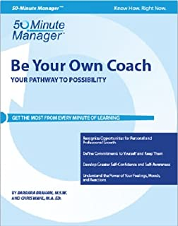Crisp: Be Your Own Coach: Your Pathway to Possibility (CRISP FIFTY-MINUTE SERIES)