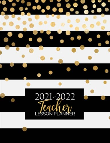 Teacher Lesson Planner: Weekly and Monthly Calendar Agenda   Academic Year August - July   Includes Quotes & Holidays   Gold Black White Striped (Lesson Planning Organizers)