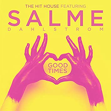 The Hit House Featuring Salme Dahlstrom