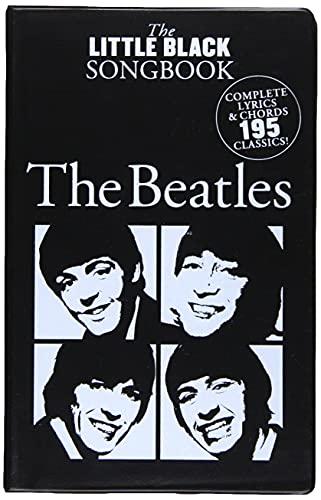 The Beatles Edition: Noten, Songbook für Gesang, Klavier (Little Black Songbook)