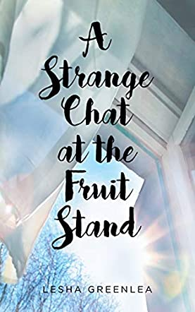 A Strange Chat at the Fruit Stand