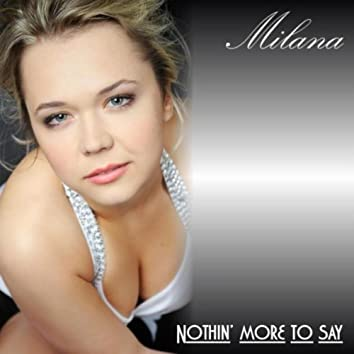 Nothin' More to Say - Single