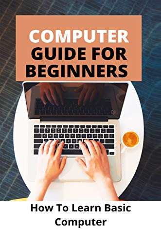 Computer Guide For Beginners: How To Learn Basic Computer: Computer Monitor Buying Guide