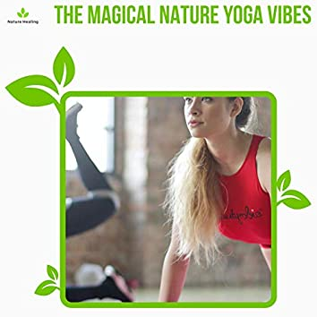 The Magical Nature Yoga Vibes