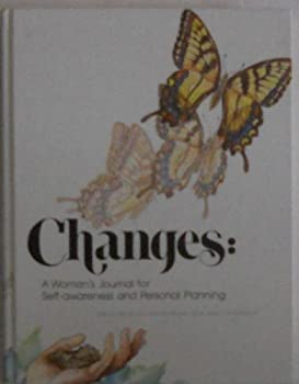 Changes: A Woman's Journal for Self-awareness and Personal Planning 0911655395 Book Cover
