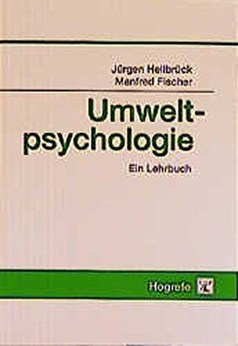 Umweltpsychologie. by J??rgen Hellbr??ck (1999-08-31)