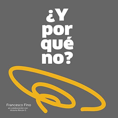 ¿Y Por Qué No? [And Why Not?] audiobook cover art