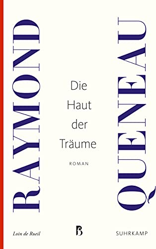 Die Haut der Träume: Roman (Französische Bibliothek)