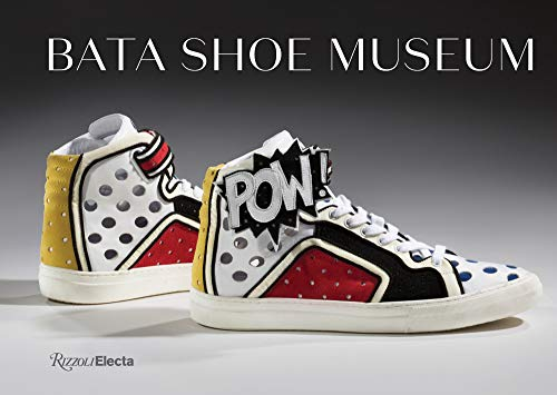 Bata Shoe Museum: A Guide to the Co…
