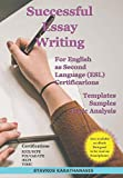 Successful Essay Writing For English as Second Language (ESL) Certification: Templates – Samples – T...